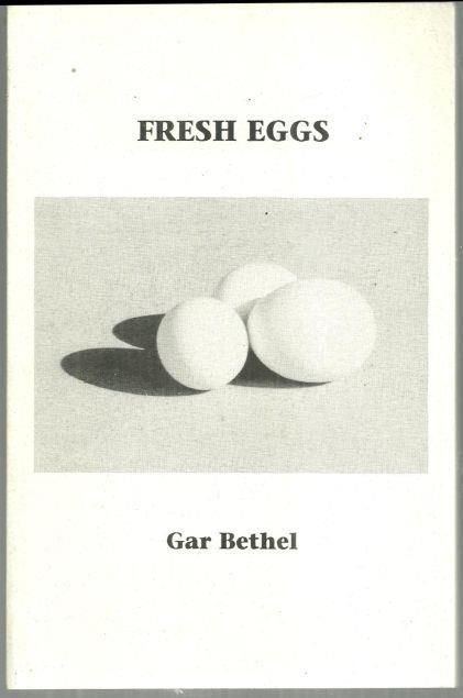 FRESH EGGS, Bethel, Gar