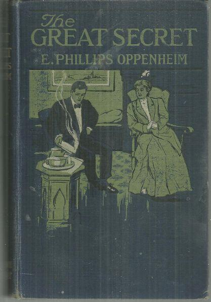 GREAT SECRET, Oppenheim, E. Phillips