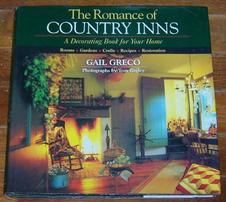 Image for ROMANCE OF COUNTRY INNS A Decorating Book for Your Home