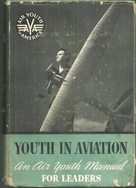 Image for YOUTH IN AVIATION An Air Youth Manual for Leaders