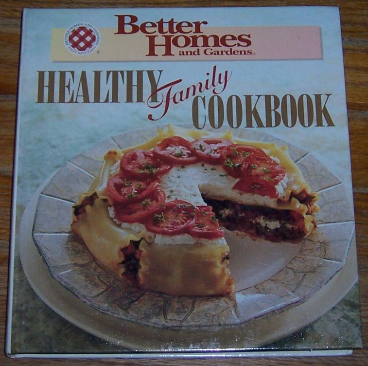 BETTER HOMES AND GARDENS HEALTHY FAMILY COOKBOOK, Williams, Mary editor