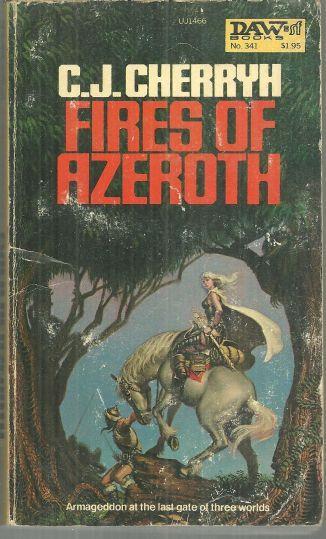 FIRES OF AZEROTH, Cherryh, C. J.