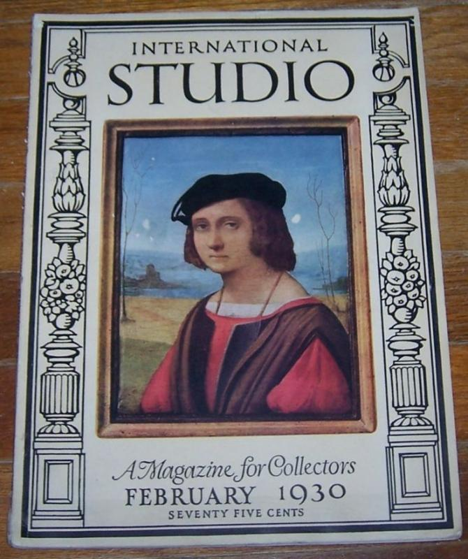 Image for INTERNATIONAL STUDIO ASSOCIATED WITH THE CONNOISSEUR MAGAZINE FEBRUARY 1930 A Magazine for Collectors