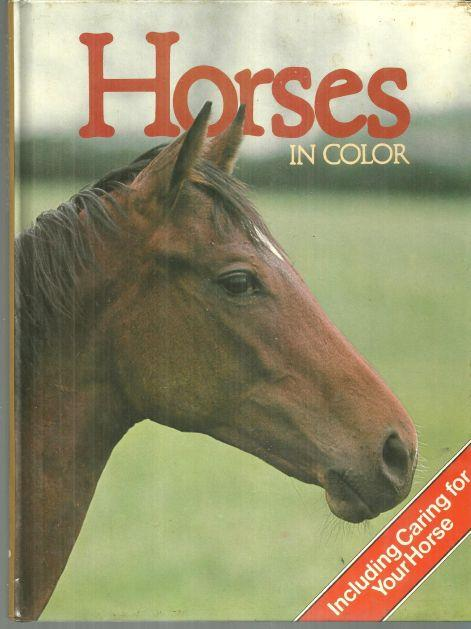 Image for HORSES IN COLOR Including Caring for Your Horse