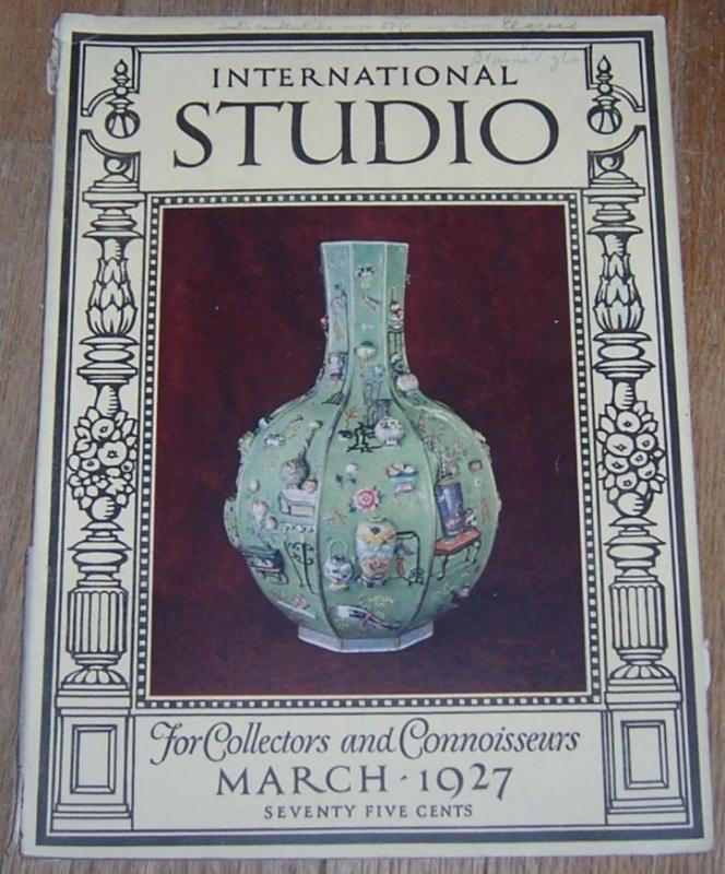 Image for INTERNATIONAL STUDIO ASSOCIATED WITH THE CONNOISSEUR MAGAZINE MARCH 1927 A Magazine for Collectors