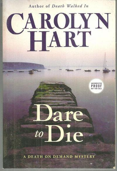 DARE TO DIE, Hart, Carolyn