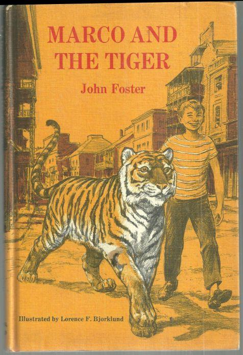 MARCO AND THE TIGER, Foster, John
