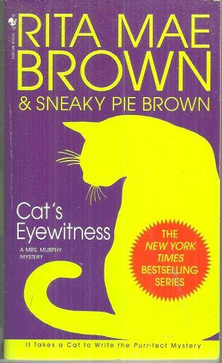 CAT'S EYEWITNESS, Brown, Rita Mae and Sneaky Pie Brown