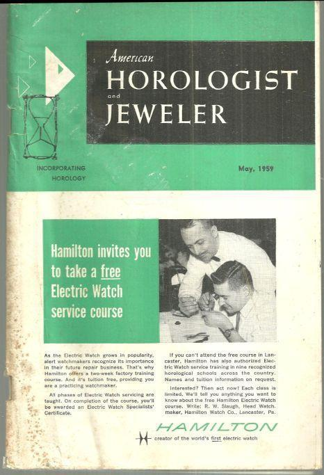 AMERICAN HOROLOGIST AND JEWELER MAGAZINE MAY 1959, American Horologist