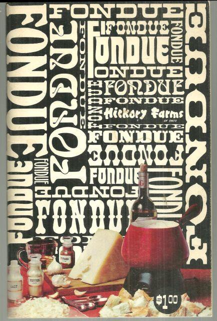 FRIVOLOUS FONDUES, Gaines, Ruth