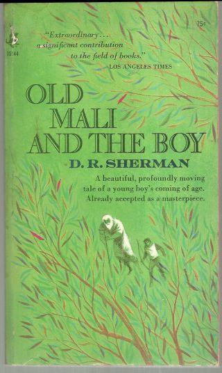 OLD MALI AND THE BOY, Sherman, D. R.