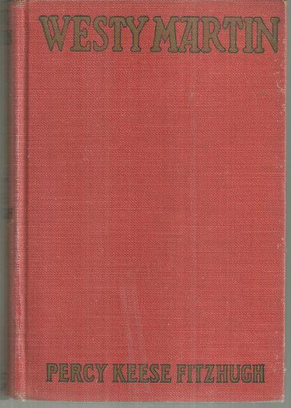 WESTY MARTIN, Fitzhugh, Percy Keese