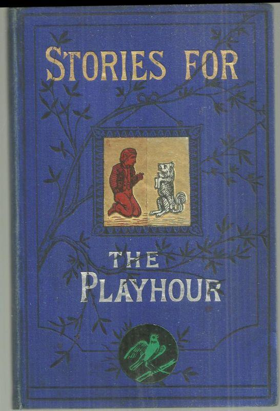 STORIES FOR PLAYHOUR, Anonymous