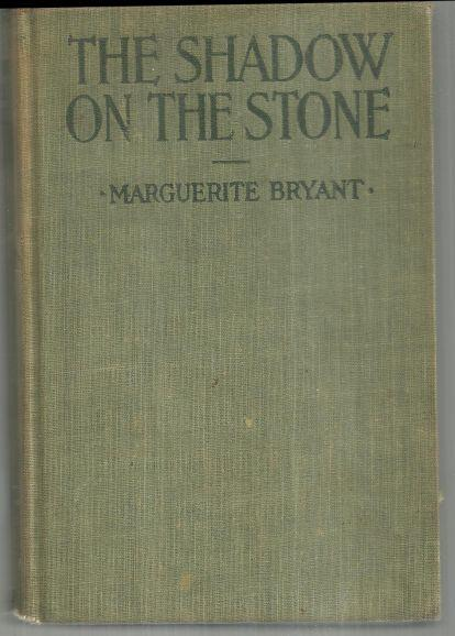 SHADOW ON THE STONE, Bryant, Marguerite