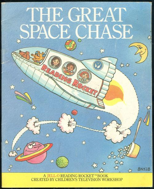 GREAT SPACE CHASE A Jell-O Reading Rocket Book, Children Television Workshop