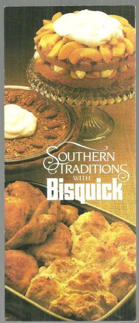SOUTHERN TRADITIONS WITH BISQUICK, Bisquick