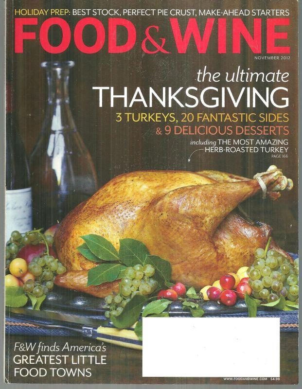 FOOD AND WINE MAGAZINE NOVEMBER 2012, Food and Wine Magazine