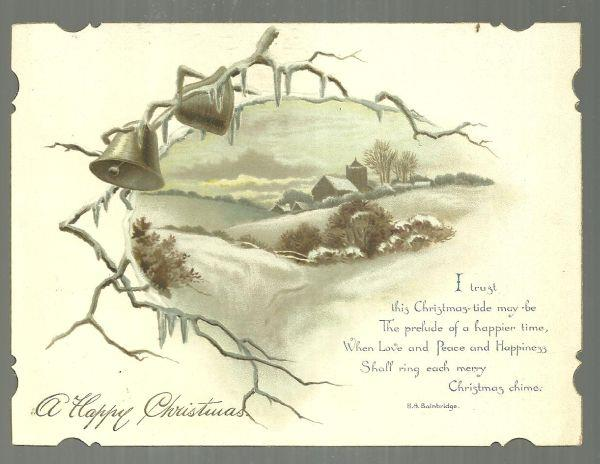 VICTORIAN CHRISTMAS CARD WITH BELLS AND SNOWY CHURCH AND H. S. BAINBRIDGE POEM, Christmas