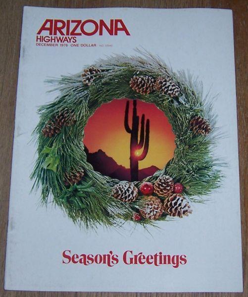 ARIZONA HIGHWAYS MAGAZINE DECEMBER 1976, Arizona Highway Department