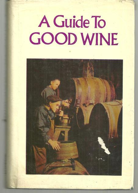 GUIDE TO GOOD WINE, Mahoney, J. W. Introduction