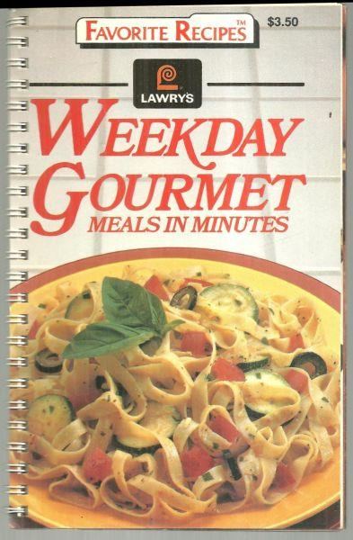 Image for LAWRY'S WEEKDAY GOURMET MEALS IN MINUTES