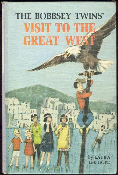 BOBBSEY TWINS' VISIT TO THE GREAT WEST, Hope, Laura Lee