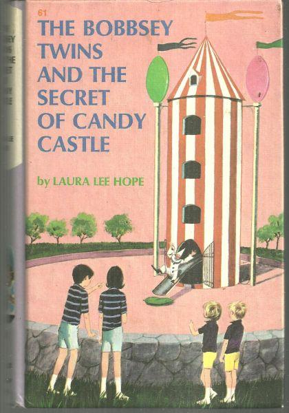 BOBBSEY TWINS AND THE SECRET OF CANDY CASTLE, Hope, Laura Lee