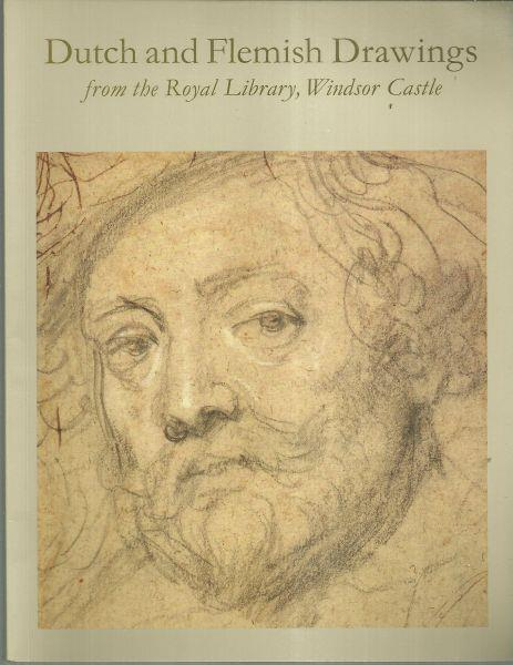 DUTCH AND FLEMISH DRAWINGS FROM THE ROYAL LIBRARY, WINDSOR CASTLE, White, Christopher
