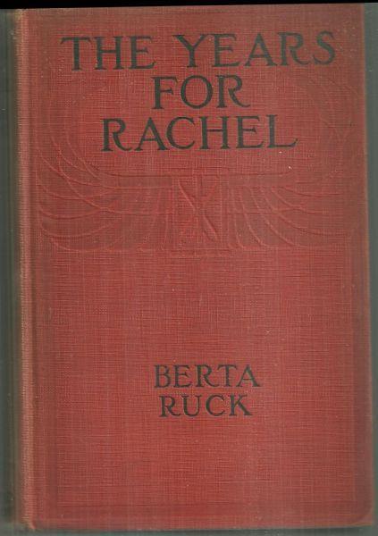 YEARS FOR RACHEL, Ruck, Berta