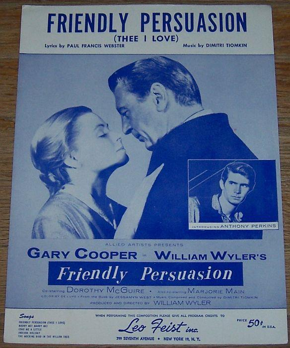 FRIENDLY PERSUASION (THEE I LOVE), Sheet Music