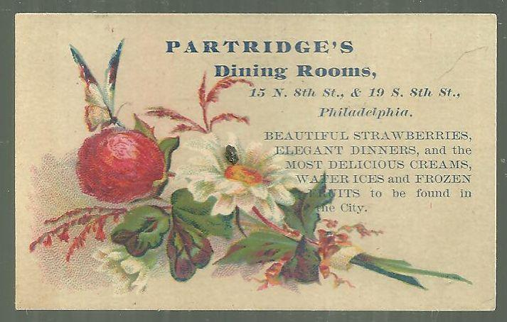 VICTORIAN TRADE CARD FOR PARTRIDGE'S DINING ROOMS, PHILADELPHIA WITH FLOWERS, Advertisement