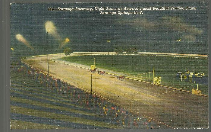 SARATOGA RACEWAY, NIGHT SCENE, SARATOGA SPRINGS, NEW YORK, Postcard