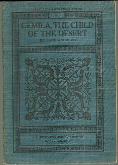 Image for GEMILA, THE CHILD OF THE DESERT The Little Mountain Maiden Being Stories from Seven Little Sisters