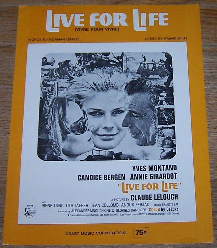 LIVE FOR LIFE (VIVRE POUR VIVRE), Sheet Music