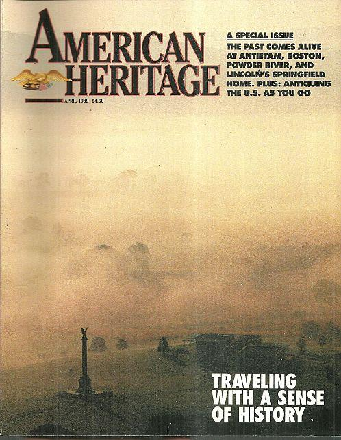 Image for AMERICAN HERITAGE MAGAZINE APRIL 1989