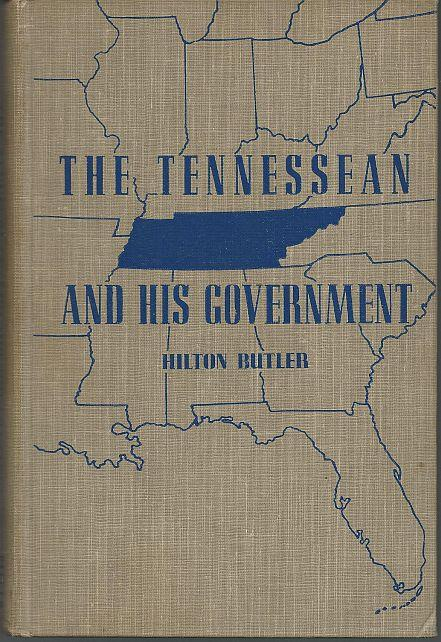 Image for TENNESSEAN AND HIS GOVERNMENT