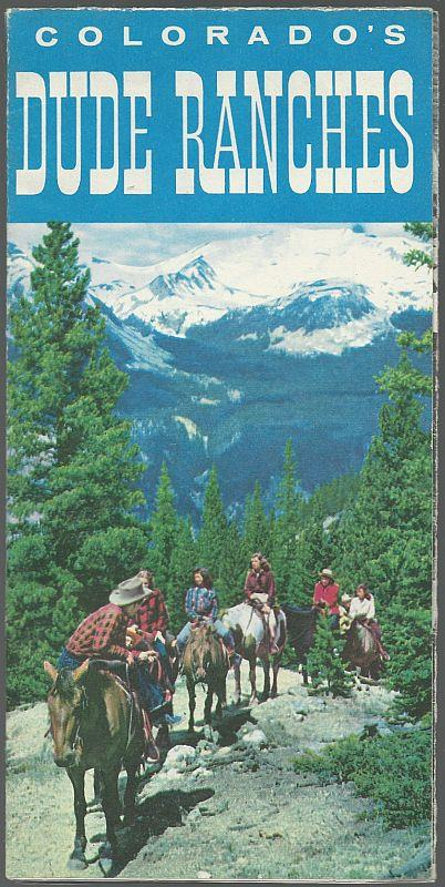 SOUVENIR BROCHURE FOR COLORADO'S DUDE RANCHES, Advertisement