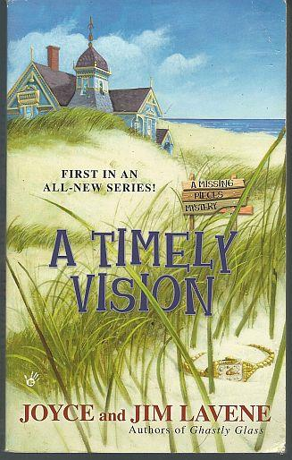 TIMELY VISION, Lavene, Joyce and Jim