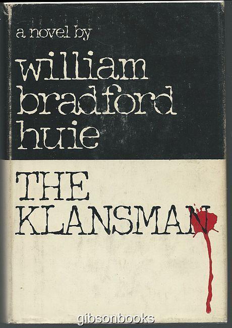 KLANSMAN, Huie, William Bradford