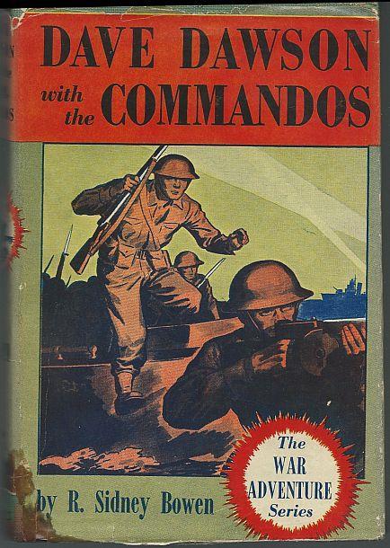 DAVE DAWSON WITH THE COMMANDOS, Bowen, R. Sidney