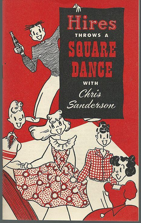 HIRES THROWS A SQUARE DANCE WITH CHRIS SANDERSON, Hires Root Beer