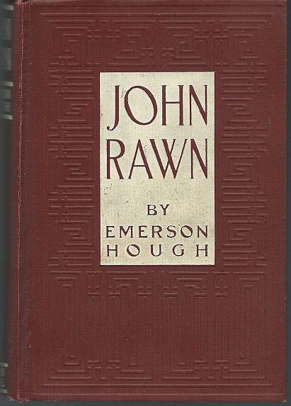 JOHN RAWN Prominent Citizen, Hough, Emerson