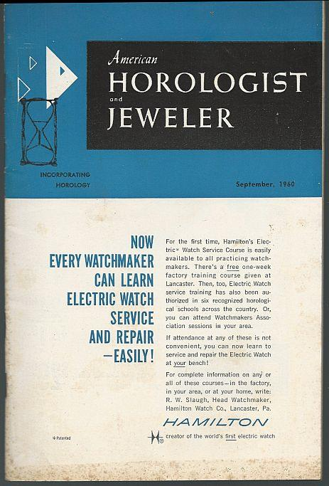 AMERICAN HOROLOGIST AND JEWELER MAGAZINE SEPTEMBER 1960, American Horologist