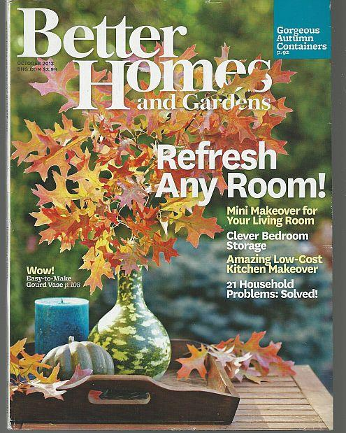 BETTER HOMES AND GARDENS MAGAZINE OCTOBER 2013, Better Homes and Gardens