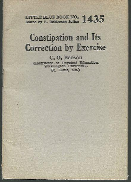 CONSTIPATION AND ITS CORRECTION BY EXERCISE, Benson, C. O.