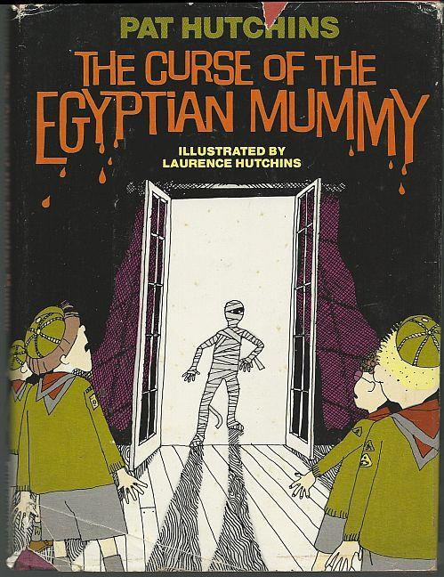 CURSE OF THE EGYPTIAN MUMMY, Hutchins, Pat