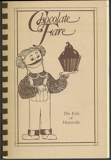 CHOCOLATE FARE, Kids Of Huntsville