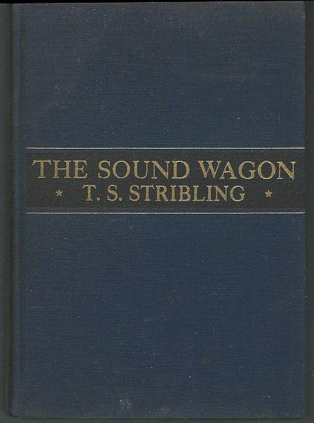 SOUND WAGON, Stribling, T. S.