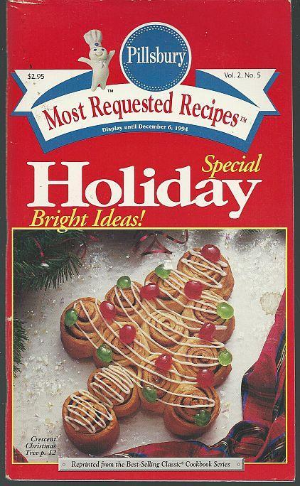 PILLSBURY SPECIAL HOLIDAY BRIGHT IDEAS Most Requested Recipes, Pillsbury