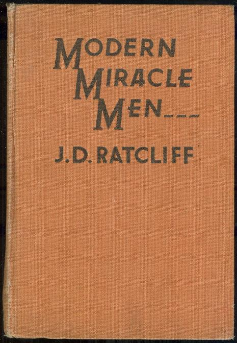 MODERN MIRACLE MEN, Ratcliff, J. D.